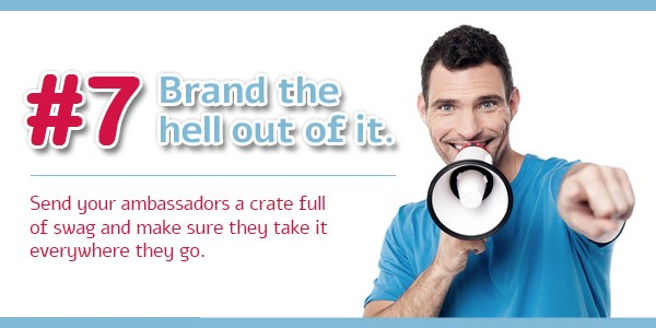 Creating an Ambassador Program - Tip 7: Brand the hell out of it