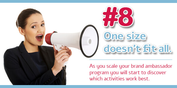 Creating an Ambassador Program - Tip 8: One size doesn't fit all