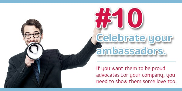 Creating an Ambassador Program - Tip 10: Celebrate your ambassadors