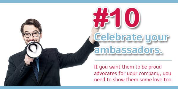 Creating an Ambassador Program - Tip 10: Celebrate your ambassadors