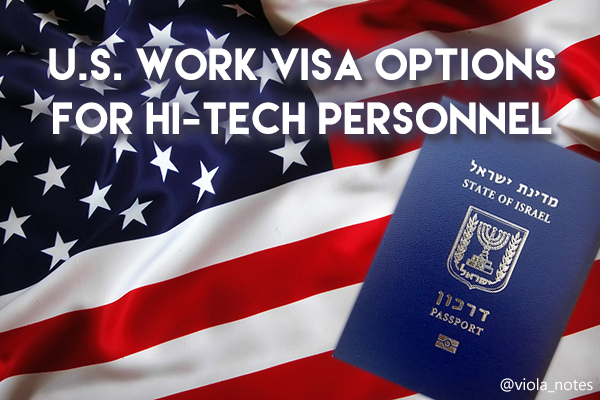 U.S. Work Visa options for Israelis