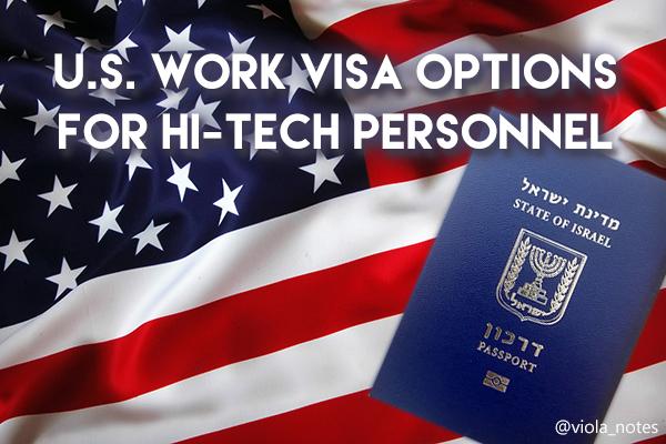 U.S. Work Visa options for Israelis