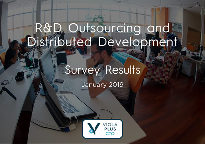 Viola's R&D Outsourcing and Distributed Development Survey Results (Jan 2019)